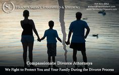 Compassionate Divorce Attorneys  We Fight to Protect You and Your Family During the Divorce Process