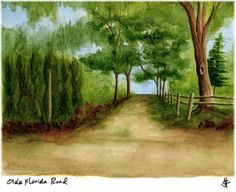 Olde Florida Road www.palmartsandphoto.com Watercolor by Julie C. Fetzer