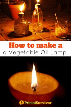How to Make a DIY Vegetable Oil Lamp (with Pictures). We provide tutorials to show you how to make a vegetable oil from household items to help prepare for a power outage. #primalsurvivor #poweroutage #oillamps #vegetableoil #householditems #DIY #glassjars #doityourself #shtf