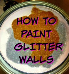 Instructions, pictures and video on how to paint glitter walls Glitter Wall Paint Diy, Glitter Paint How To Make, Glitter Accent Wall, Glitter Bathroom, Sparkle Paint, Glitter Walls, Glitter Uggs, Glitter Backdrop, Glitter Balloons