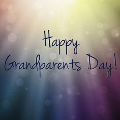 Grandparents are the special people chosen to help shape the world from one generation to the next. If you're a grandparent, Happy Grandparents Day and thanks for being a blessing! (Prov 17:6) ~ Starlene Stringer