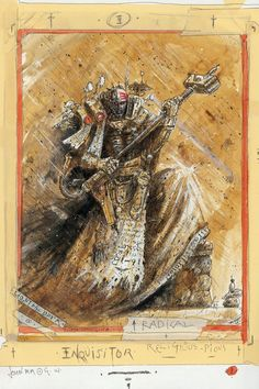 An Inquisitor, agent of the Imperium. This piece was created by John Blanche for the Horus Heresy card game.  Artist – John Blanche  Released – 2003