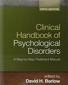 Clinical Handbook of Psychological Disorders 5th Edition Pdf Download e-Book