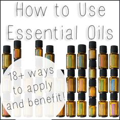 How to Use #Essential #Oils with Four Applications