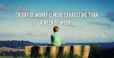 worry work quotes - Google Search