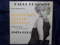 """Carol Channing in the original story: Gentlemen Prefer Blondes """"Lorelei's Diary"""" the jazz age comedy classic by Anita Loos"""