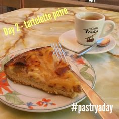 Day 2 of the #pastryadaý challenge is tartelette poire