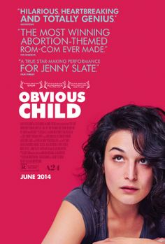 Obvious Child (Rated R)