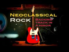 Neoclassic Ballad Guitar Backing Track in A Minor 85 Bpm A Minor, Backing Tracks, Guitar, Play, Rock, Amp, Music, Youtube, Musica