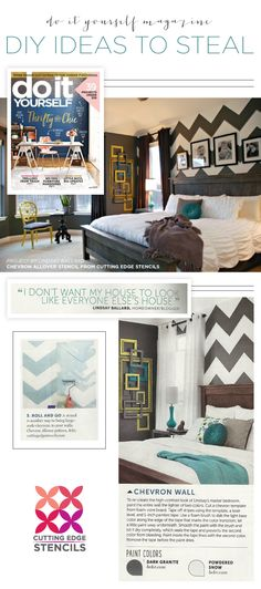 Cutting Edge Stencils was featured in home decorating magazines using our allover stencils to for DIY projects. http://www.cuttingedgestencils.com/chevron-stencil-pattern.html