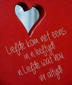Liefde My Husband Quotes, Love Quotes For Him, Valentine Wishes, Birthday Wishes, Hug Quotes, Qoutes, Afrikaanse Quotes, Goeie Nag, Love You