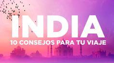 10 consejos para viajar a la India 3 semanas nos tiramos durante nuestra vuelta al mundo recorriendo India y la verdad tenían razón las personas que nos decían que la India o la odias o la amas, por lo que hemos decidido crear un post con algunos consejos para que tu viaje a la India