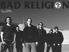 Bad Religion. Quintessential punksters. They also happen to have some songs that work wonderfully for a life soundtrack.