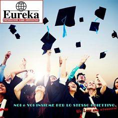 #EUREKA FOR ITS STUDENTS! GO TO DEGREE!!! www.eurekaesami.it- Tel. 080.5233603 - essepi2012@libero.it @ewdolan @lauraperna1975