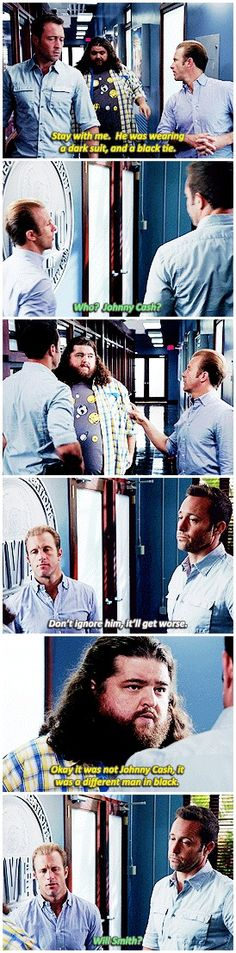 #hawaii five 0 #scott caan #alex o'loughlin #jorge garcia #i love how steve's all: don't ignore him it'll get worse #then danny says something and steve's all dopey and adorable 'my boy is so funny!'