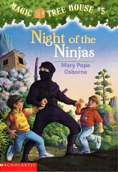 """The Magic Tree House: Night of the Ninjas"" by Mary Pope Osborne - Have you ever met a real live ninja? Jack and Annie do when the Magic Tree House whisks them back to ancient Japan, where they find themselves in the cave of a ninja master. Will they learn the secrets of the ninja? Or will the evil samurai warriors get them first?"