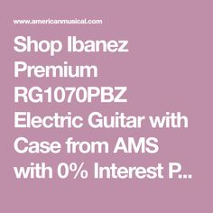 Shop Ibanez Premium RG1070PBZ Electric Guitar with Case from AMS with 0% Interest Payment Plans and Free Shipping. Guitar Images, Ibanez, Electric, How To Plan, Free Shipping, Bag, Shop, Bags, Store
