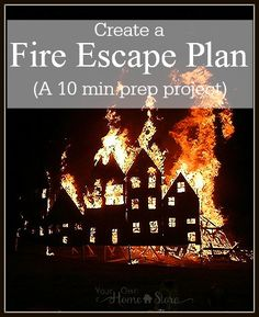 Fire is scary! But you can prepare your family! Creating a fire escape plan shouldn't take more than minutes. Do it today!