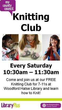 Woodford Halse Library: knitting club for 7-11 year olds on Saturdays