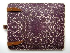 lace ipad case: ooh....yes please! :)but i need the ipad first though>>>