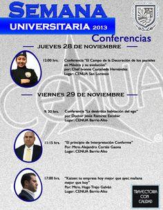 #Conferencias #Gastronomía #Derecho #Administracion #Psicologia Semana Universitaria CENUA 2013