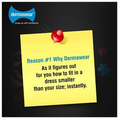 Reason #1 why #Dermawear?  As it instantly makes you fit in a dress smaller than your size.   So, when size is the problem #FigureItOutWithDermawear