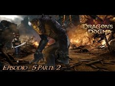 Dragon's Dogma: Dark Arisen - Episódio #5 - Parte 2