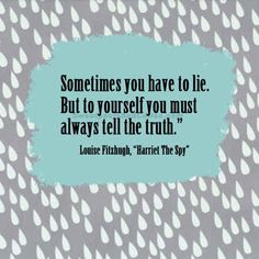 Louise Fitzhugh, Harriet the Spy | 15 Wonderful Quotes About Life From Children's Books