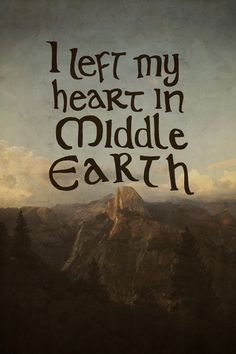 I Left My Heart in Middle Earth Art Print