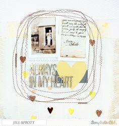 """Always in My Heart"", created by Jill Sprott using the Scraptastic Club ""Darlene"" kit"