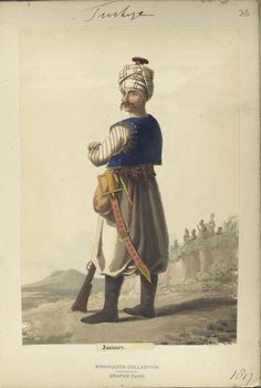 Janisary. The Vinkhuijzen collection of military uniforms / Turkey, 1818. See McLean's Turkish Army of 1810-1817.