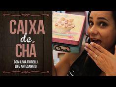 DIY   Faça Você Mesmo  Caixa de Chá com Pátina   Livia Fiorelli   Life Artesanato - YouTube