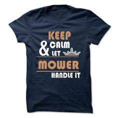 MOWER T-Shirts, Hoodies. GET IT ==► https://www.sunfrog.com/Camping/MOWER-116591268-Guys.html?id=41382