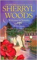 Welcome To Serenity (The Sweet Magnolias #4)  by Sherryl Woods