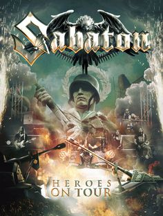 "SABATON bringen am 4. März ein Live-DVD/CD- bzw. Blu-ray/CD-Package namens ""Heroes On Tour&quot..."