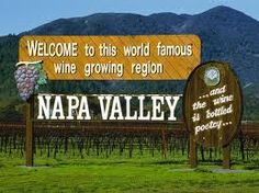 Napa Valley, California. I WILL take my pictures standing in front of this sign!
