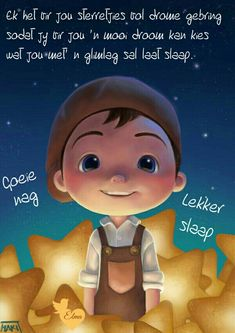 Goeie Nag, Good Night Sweet Dreams, Afrikaans, Good Night Quotes, Day Wishes, True Words, Christian, Blessings, Inspirational