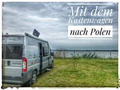 By van to Poland. A report in words and pictures. Van Camping, Camping Hacks, T5 California, Travel Camper, Poland Travel, Under The Stars, Vw Bus, Outdoor Camping, Van Life