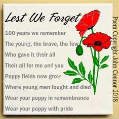 Lest We Forget by John Connor Remembrance Day , Poppy Day , Armistice Day Remembrance Day Pictures, Remembrance Day Quotes, Remembrance Day Activities, Remembrance Poppy, What The Ladybird Heard Activities, Poppies Poem, Back To School Quotes, John Connor, Canadian Things