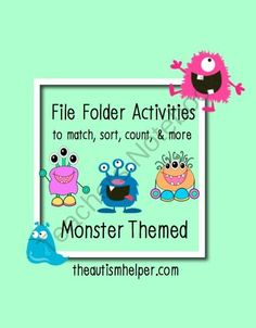 File Folder Activities to Match, Sort, Count, and More! MONSTER themed from The Autism Helper on TeachersNotebook.com -  (44 pages)  - This packet contains materials and resources to work on sorting, counting, matching, patterns, numbers, and letters for early learners through hands-on file fold activities.