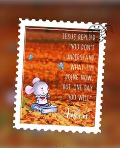 Kid Sayings, Mom Quotes, Quotes For Kids, Life Quotes, Catholic Quotes, Dear Lord, Scripts, Trust God, Mice