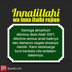 Ucapan Belasungkawa untuk orang meninggal Hijrah Islam, Doa Islam, Islamic Inspirational Quotes, Islamic Quotes, Motivational Quotes, Hadith Quotes, Muslim Quotes, Muslim Greeting, Religion Quotes