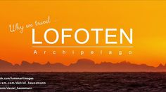 Why do we travel? What is the reason to leave the comfortable home and to set out to the world? Well, there are many. This video underlined… Lofoten, Norway Travel, Us Travel, Safari, Travel Videos, Social Media Site, Inspirational Videos, Archipelago, Trip Planning