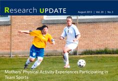 MOTHERS' PHYSICAL ACTIVITY EXPERIENCES PARTICIPATING IN TEAM SPORTS. There are many factors that triggered our interest in exploring the experiences of mothers who play team sport. For instance, mothers tend to report less physical activity than women of a similar age without children Physical Activities, Research, Factors, Exploring, Physics, Mothers, Public, Age, Play