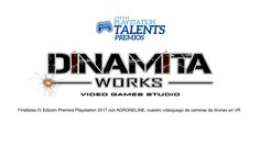 Dinamita Works | Video Game Studio - Finalistas Premios Play Station 2017