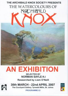 Archibald Knox Society Exhibition 2007. Archibald Knox watercolours selected by Norman Sayle  www.archibaldknoxsociety.com