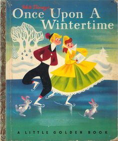"""Disney Golden Book """"Once Upon a Wintertime"""" illustrated by Tom Oreb"""