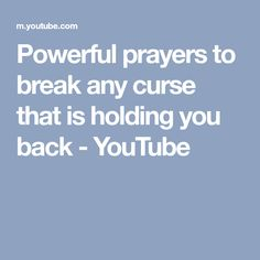 Powerful prayers to break any curse that is holding you back - YouTube