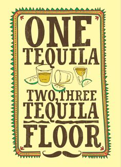 One Tequila T- Shirt Foodie Fun