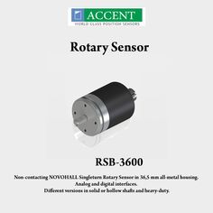 RSB-3600 Non-contacting NOVOHALL Singleturn Rotary Sensors in 36,5 mm all-metal housing. Analog and digital interfaces. Different versions in solid of hollow shafts and heavy-duty. #AccentSensors #RotarySensors #RSB3600 #sensors Visit - http://www.accentsensors.com/